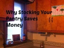 Why A Stocked Pantry Saves Money