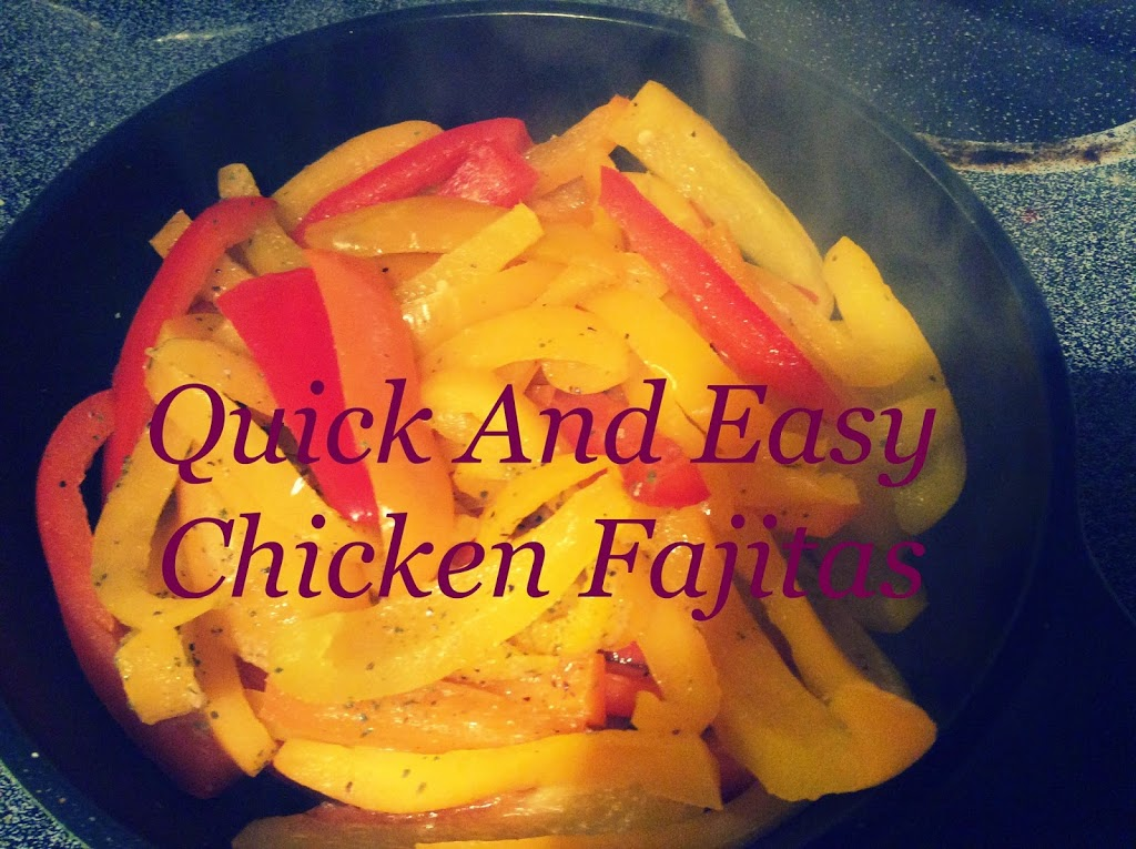 Quick And Easy Chicken Fajitas